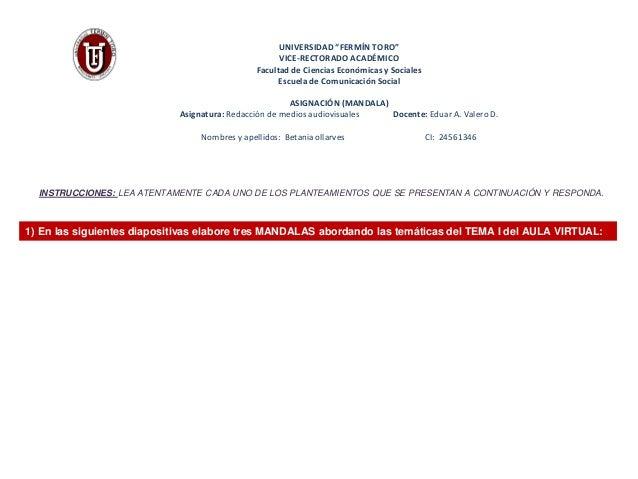 """UNIVERSIDAD """"FERMÍN TORO""""  VICE-RECTORADO ACADÉMICO  Facultad de Ciencias Económicas y Sociales  Escuela de Comunicación S..."""