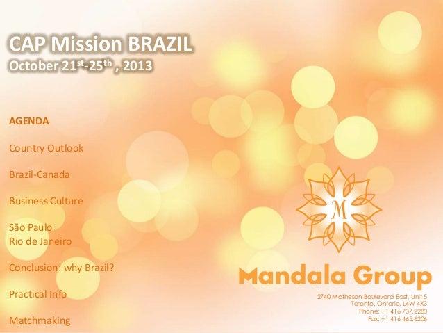 Mandala gp   presentation to CAP Delegates , Aug 2013