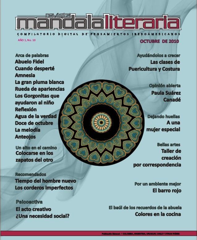 AÑO 1, No. 10 Número 1 • Año 1 OCTUBRE DE 2010 Publicación Mensual / COLOMBIA, ARGENTINA, URUGUAY, CHILE Y OTROS PAÍSES Ay...