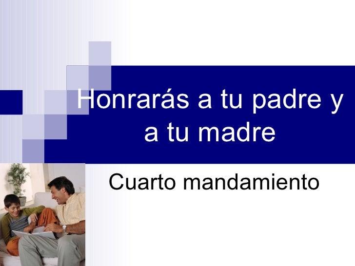 Mandamientos 4 5 7 8 10 for Cuarto mandamiento