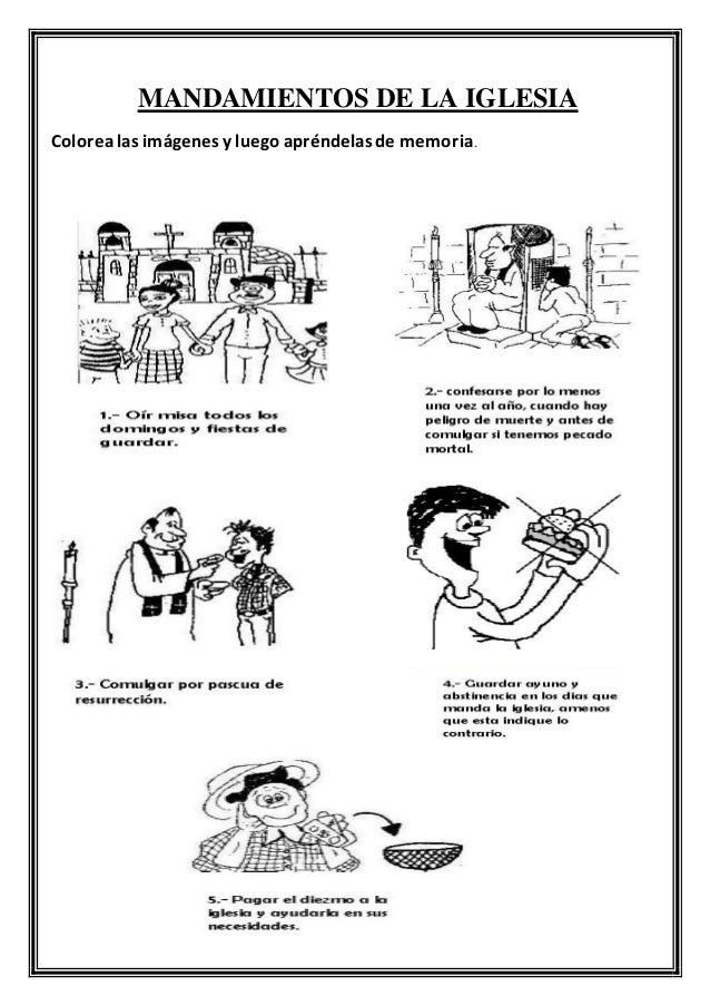 MANDAMIENTOS DE LA IGLESIA Colorealas imágenes y luego apréndelas de memoria.