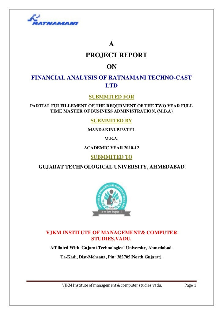 A                        PROJECT REPORT                                   ONFINANCIAL ANALYSIS OF RATNAMANI TECHNO-CAST   ...