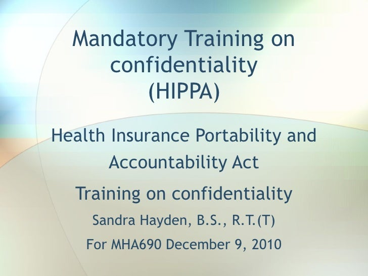 Training on confidentiality MHA690 Hayden