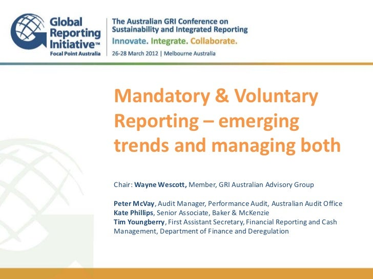 @GRIAusConf_Mandatory & Voluntary Reporting – emerging trends and managing both - Tim Youngberry