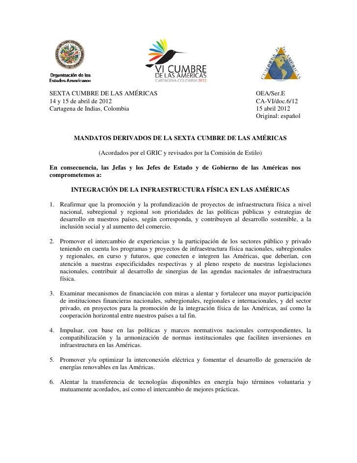 MANDATOS DERIVADOS DE LA SEXTA CUMBRE DE LAS AMÉRICAS