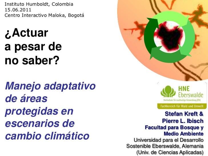 Manejo adaptativo de áreas protegidas bajo el cambio climático - Stefan Kreft