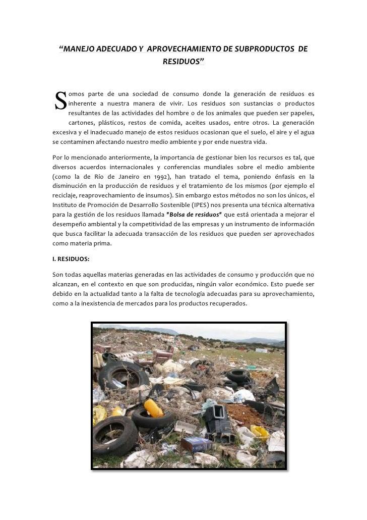 Manejo adecuado y  aprovechamiento de subproductos y el  residuo