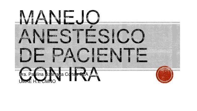 Dra. Paulina Lizárraga Cortes R2A UMAE H.E CMNO