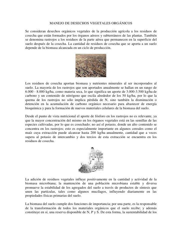 MANEJO DE DESECHOS VEGETALES ORGÁNICOSSe consideran desechos orgánicos vegetales de la producción agrícola a los residuos ...
