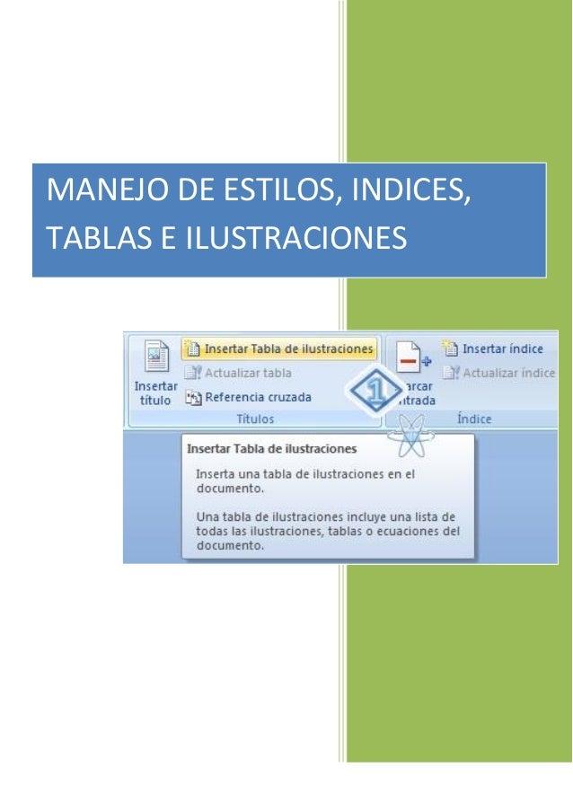 MANEJO DE ESTILOS, INDICES, TABLAS E ILUSTRACIONES
