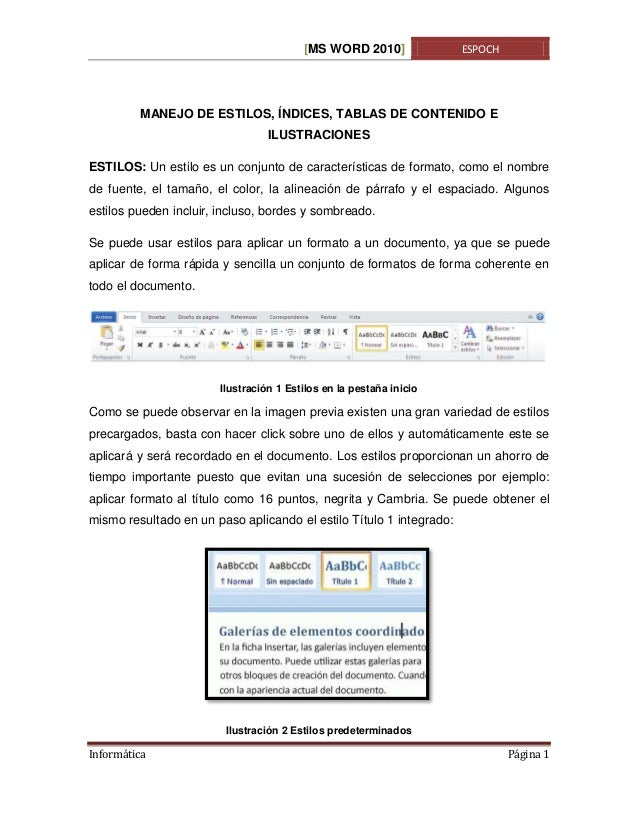 [MS WORD 2010]  ESPOCH  MANEJO DE ESTILOS, ÍNDICES, TABLAS DE CONTENIDO E ILUSTRACIONES ESTILOS: Un estilo es un conjunto ...