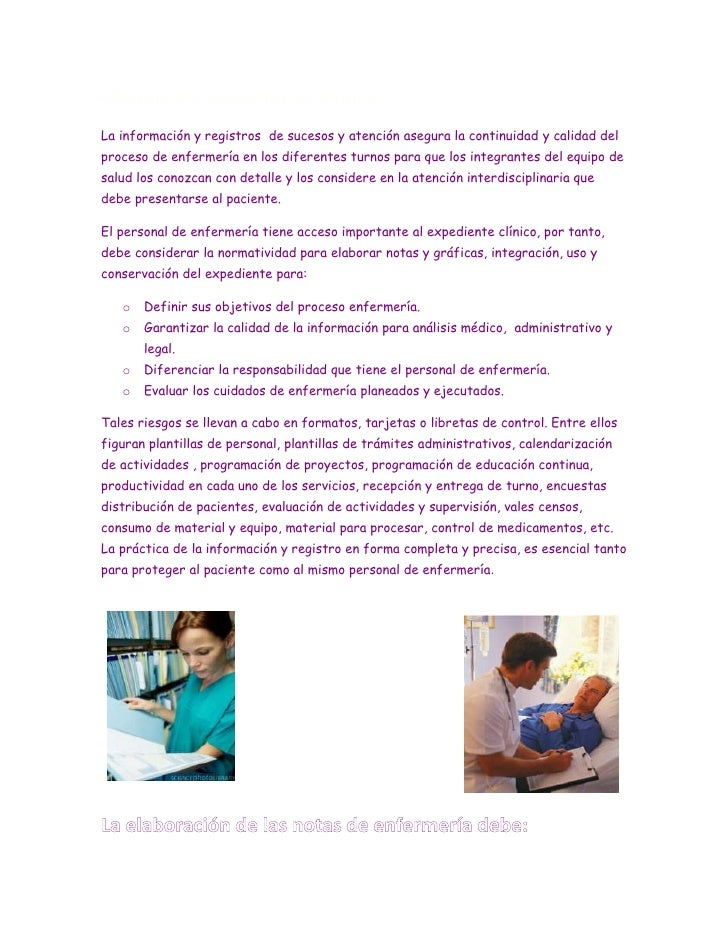 Manejo de expediente clínico<br />La información y registros  de sucesos y atención asegura la continuidad y calidad del p...