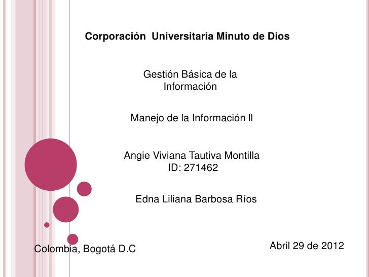 Corporación Universitaria Minuto de Dios                       Gestión Básica de la                          Información  ...