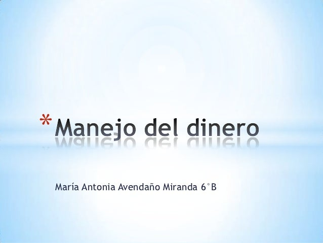 *    María Antonia Avendaño Miranda 6°B