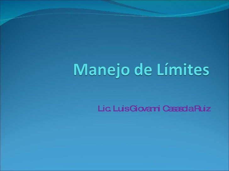 Lic. Luis Giovanni Casasola Ruiz