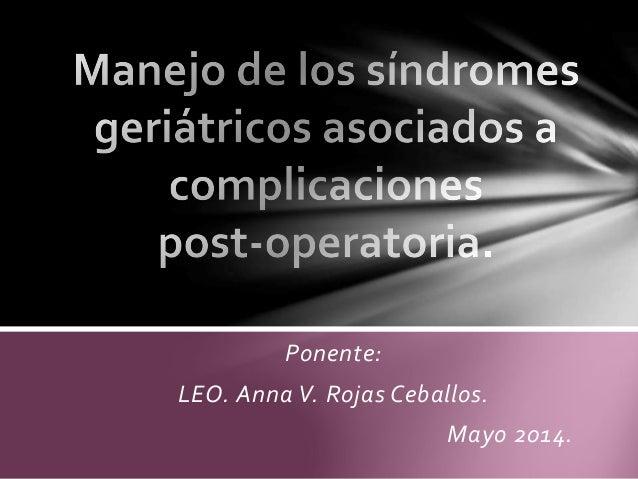 Ponente:  LEO. Anna V. Rojas Ceballos.  Mayo 2014.