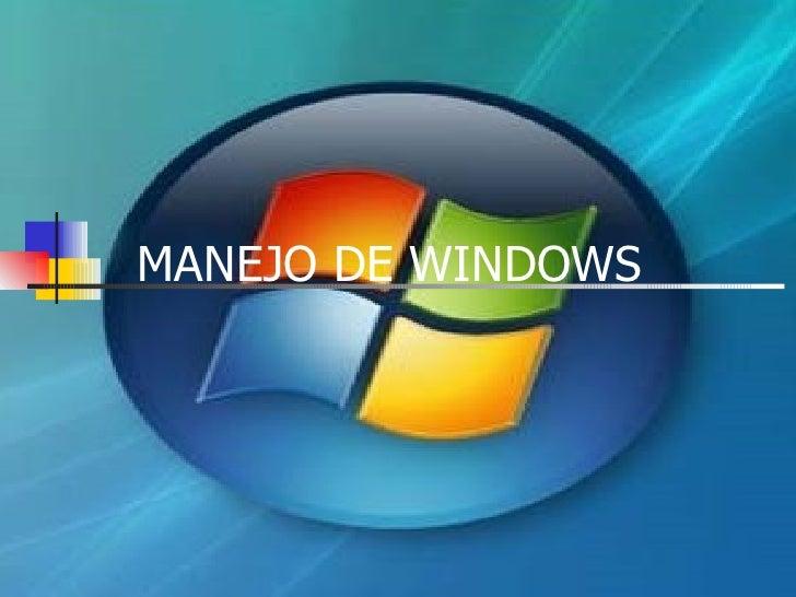 MANEJO DE WINDOWS