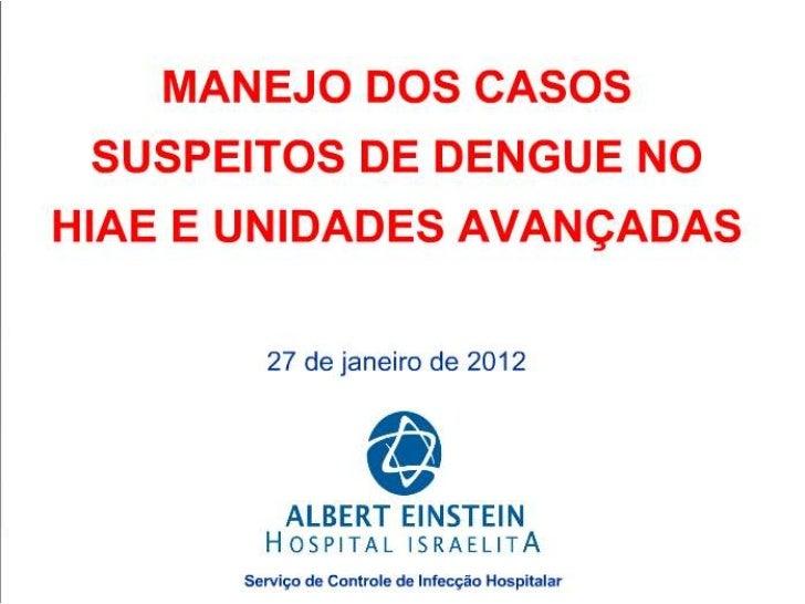 Manejo dos casos suspeitos de dengue