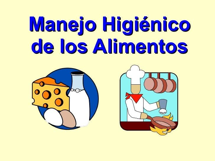 Manejo higienico alimentos for Manual de buenas practicas de higiene y manipulacion de alimentos
