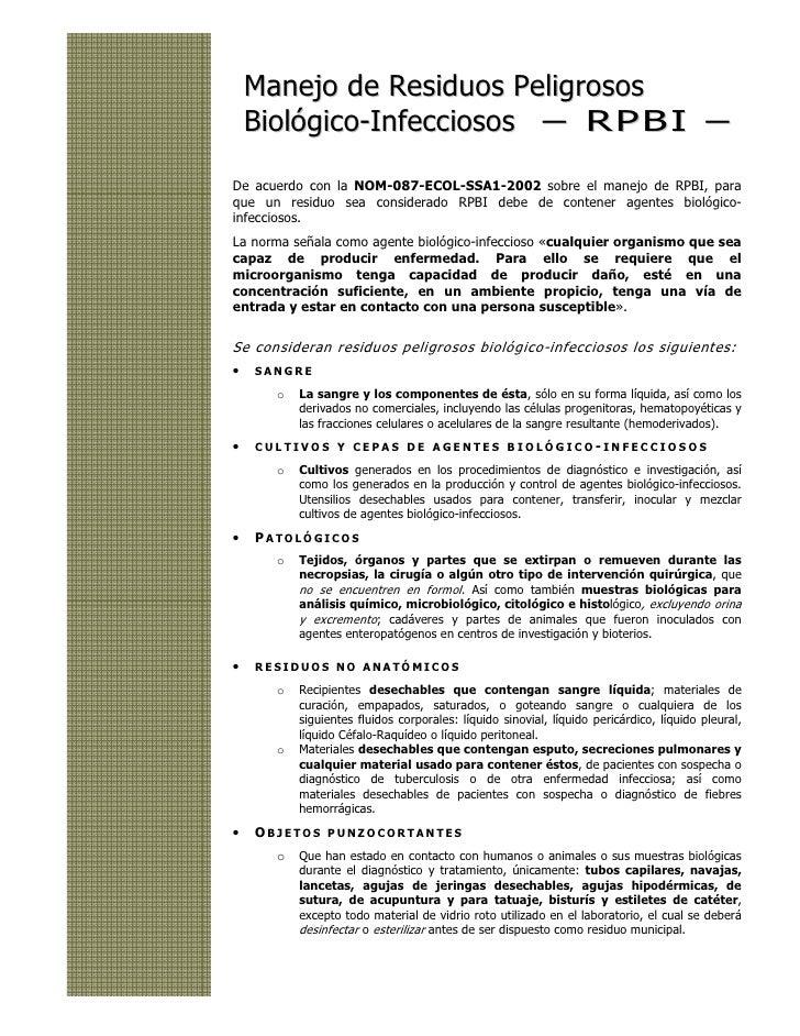 Manejo de Residuos Peligrosos    Biológico-Infecciosos – R P B I –De acuerdo con la NOM-087-ECOL-SSA1-2002 sobre el manejo...