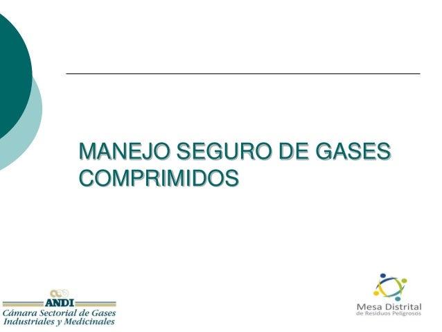 MANEJO SEGURO DE GASES COMPRIMIDOS