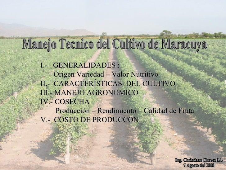 Manejo Tecnico Del Cultivo De Maracuya . C Ch