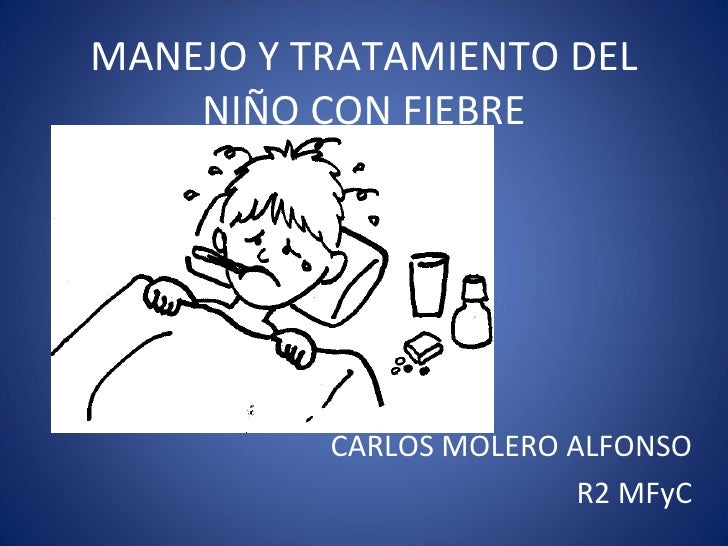 Baño En Ninos Con Fiebre:Manejo y tratamiento del niño con fiebre