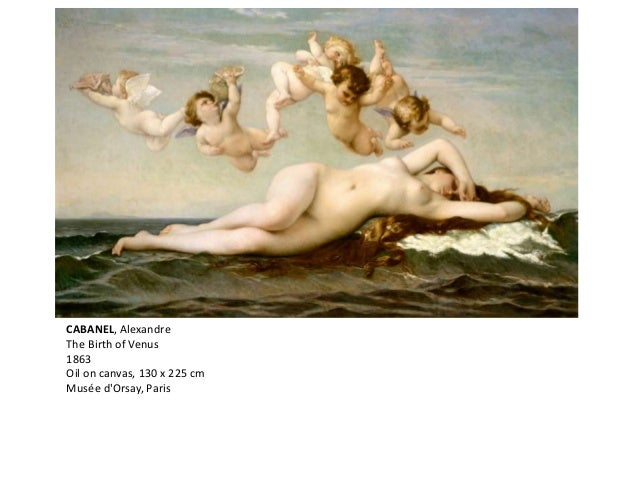 CABANEL, Alexandre The Birth of Venus 1863 Oil on canvas, 130 x 225 cm Musée d'Orsay, Paris
