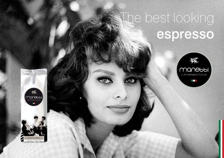 The best looking      espresso