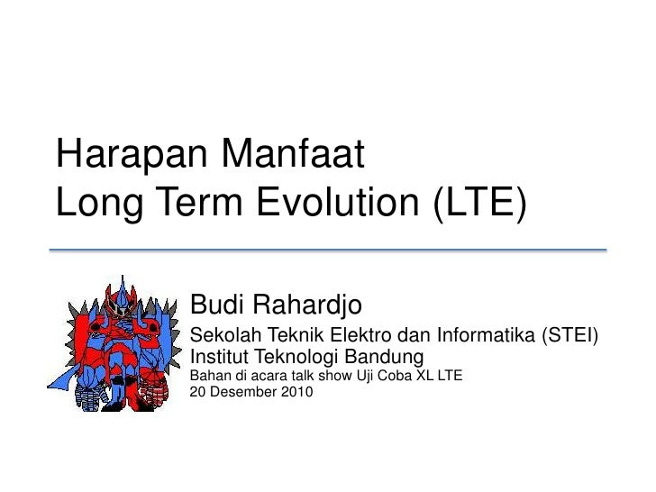 Manfaat Long Term Evolution (LTE)