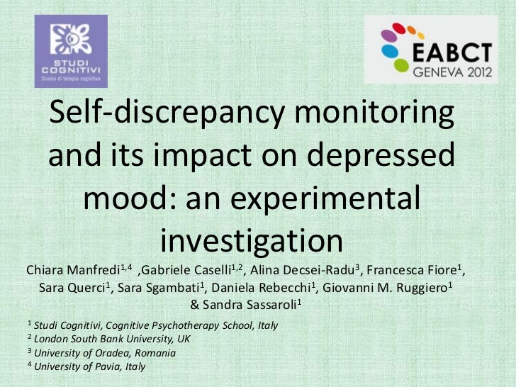 Self-discrepancy monitoring    and its impact on depressed      mood: an experimental             investigationChiara Manf...