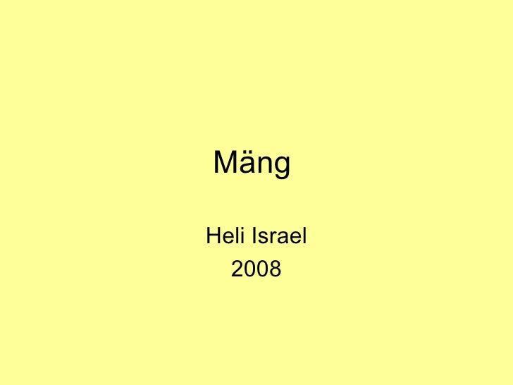 Mäng  Heli Israel 2008