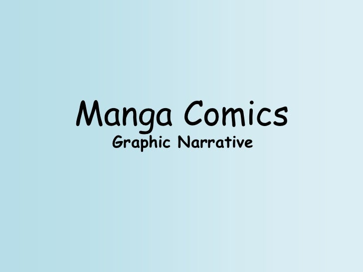 Manga Comics  Graphic Narrative
