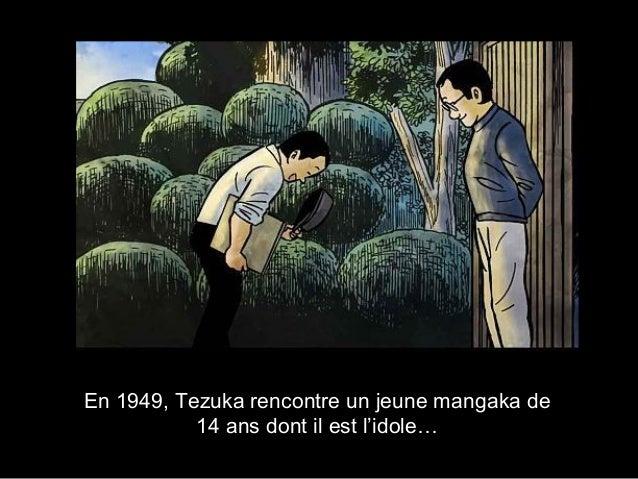 En 1949, Tezuka rencontre un jeune mangaka de 14 ans dont il est l'idole…