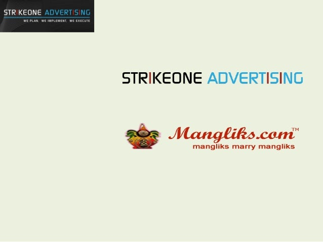 Strikeone Company Overview Strikeone Ads provides gamut of services on Online and Mobile platforms: •Interactive Websites ...