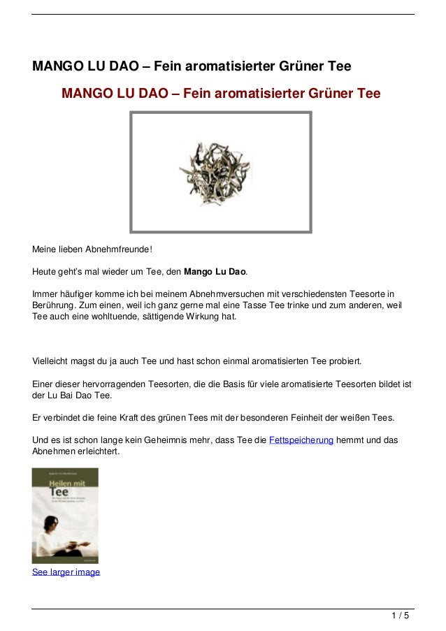 MANGO LU DAO – Fein aromatisierter Grüner Tee       MANGO LU DAO – Fein aromatisierter Grüner TeeMeine lieben Abnehmfreund...
