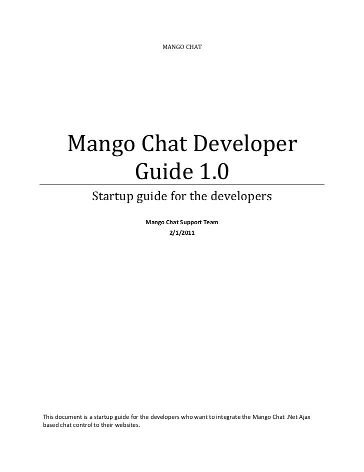 MANGO CHAT        Mango Chat Developer             Guide 1.0                 Startup guide for the developers             ...