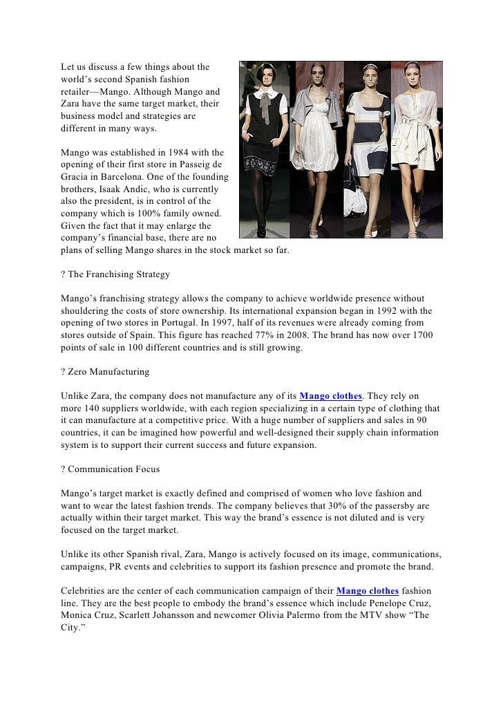Let us discuss a few things about theworld's second Spanish fashionretailer—Mango. Although Mango andZara have the same ta...