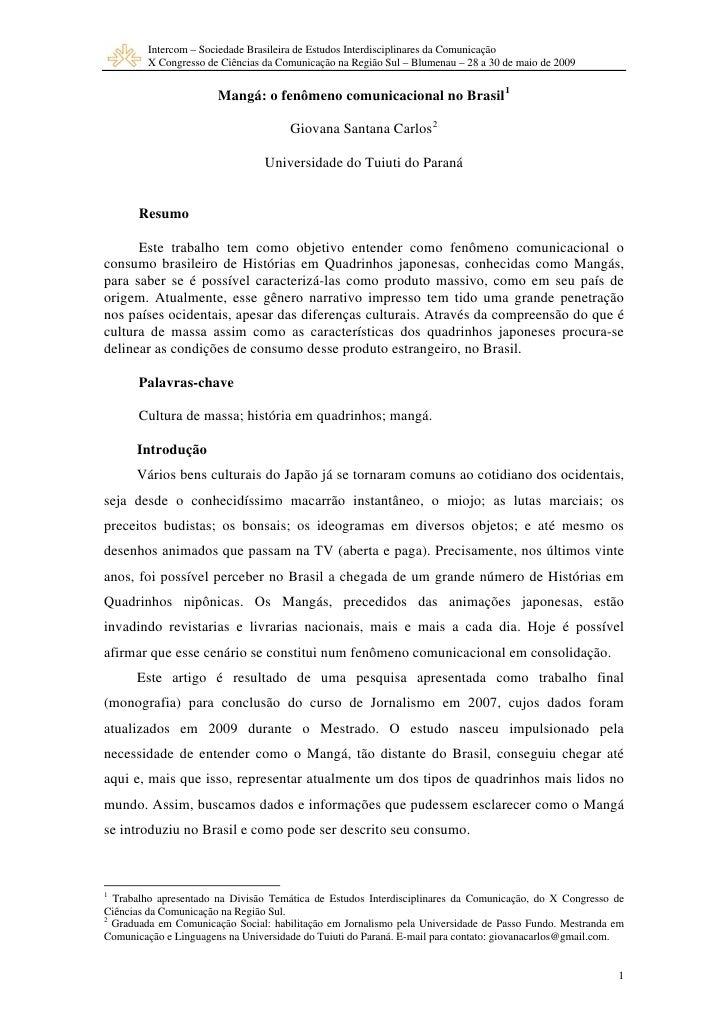 Intercom – Sociedade Brasileira de Estudos Interdisciplinares da Comunicação          X Congresso de Ciências da Comunicaç...