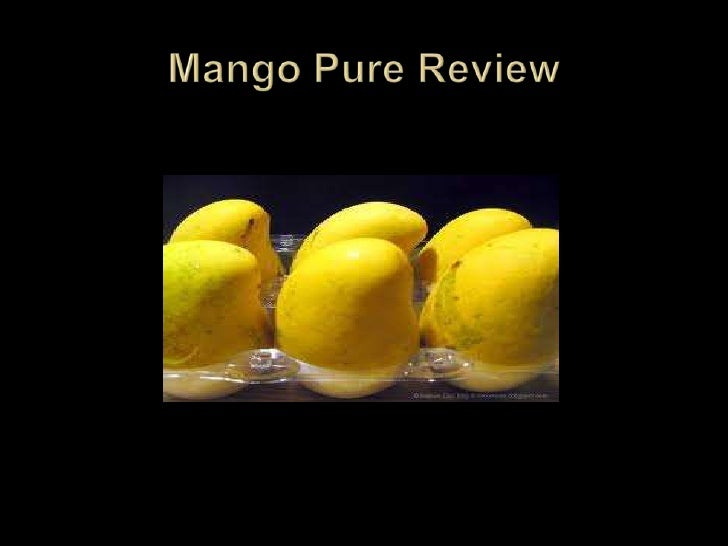 Mango pure review presentation