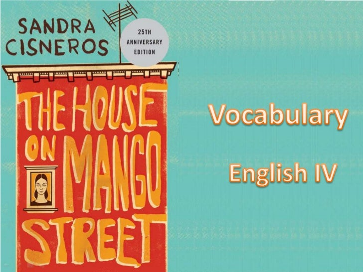 Mango Street Vocabulary