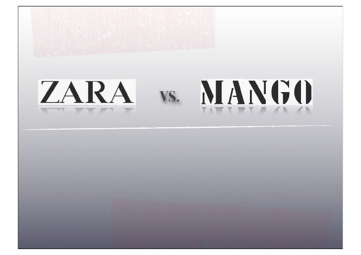 marketing mix of zara vs mango Marketing mix point for its products which should differentiate it products from some other competitive businesses such as gap and zara competetive marketing.