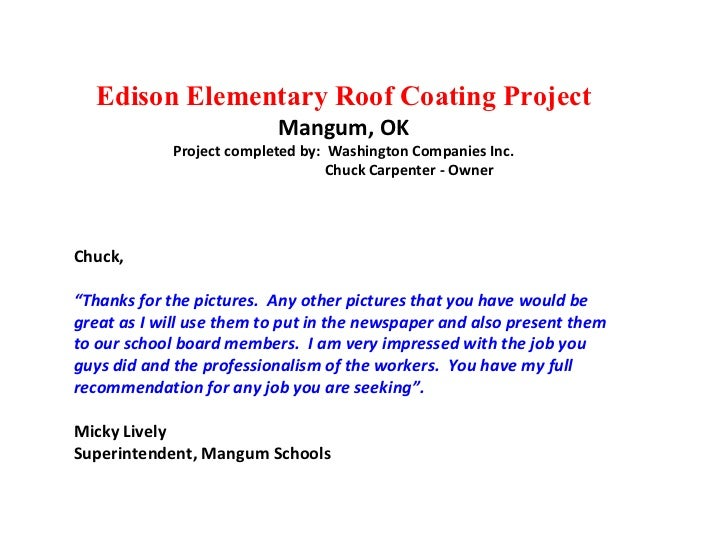 Edison Elementary Roof Coating Project Mangum, OK Project completed by:  Washington Companies Inc. Chuck Carpenter - Owner...