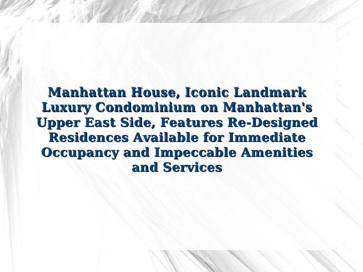 Manhattan House, Iconic Landmark Luxury Condominium on Manhattan's Upper East Side, Features Re-Designed Residences Availa...
