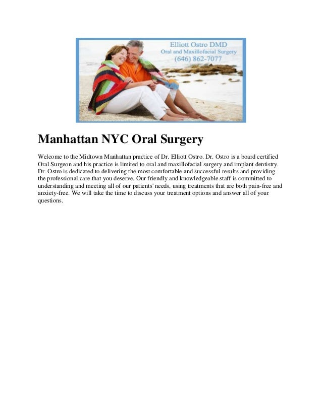 Manhattan NYC Oral SurgeryWelcome to the Midtown Manhattan practice of Dr. Elliott Ostro. Dr. Ostro is a board certifiedOr...