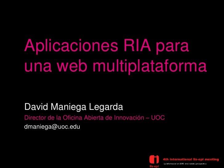 Aplicaciones RIA para una web multiplataforma