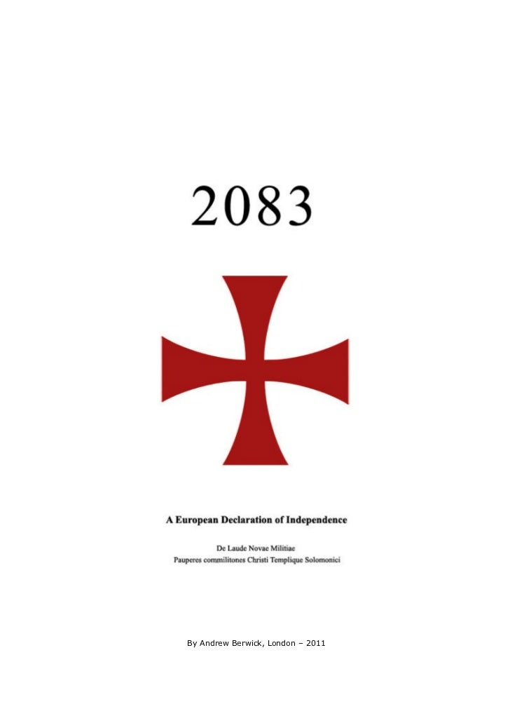 2083 A European Declaration of Independence By Andrew Berwick
