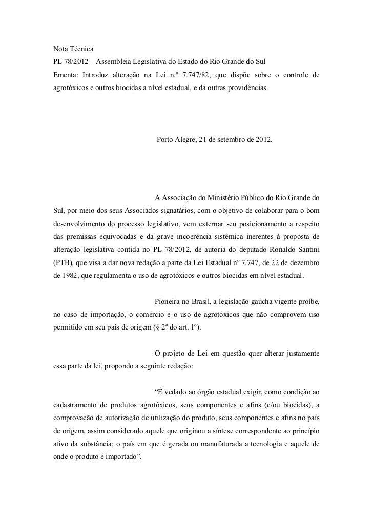 Nota TécnicaPL 78/2012 – Assembleia Legislativa do Estado do Rio Grande do SulEmenta: Introduz alteração na Lei n.º 7.747/...