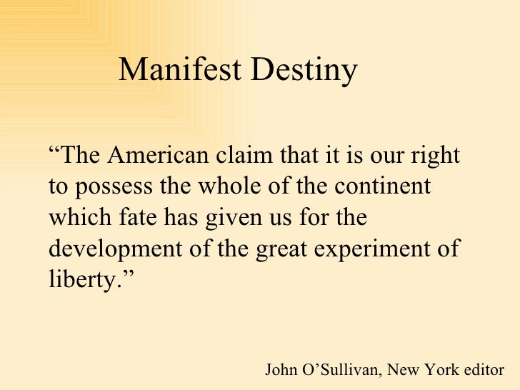 an analysis of the manifest destiny belief in the mexican american war Manifest destiny: 1835-1850 the mexican war: 1844-1848 the market revolution: , american nationalism and westward expansion had merged into the widespread belief in manifest destiny.