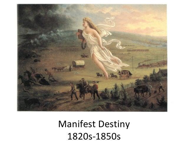 Manifest Destiny 1820s-1850s